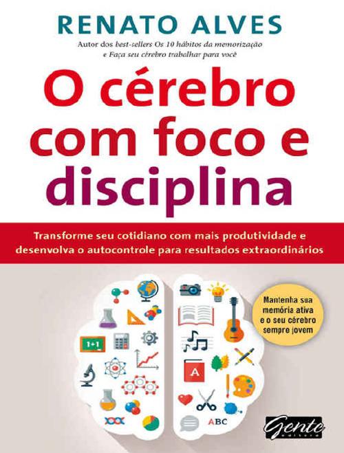 o-cérebro-com-foco-e-disciplina