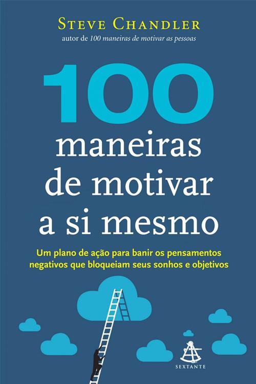 100-maneiras-de-motivar-a-si-mesmo