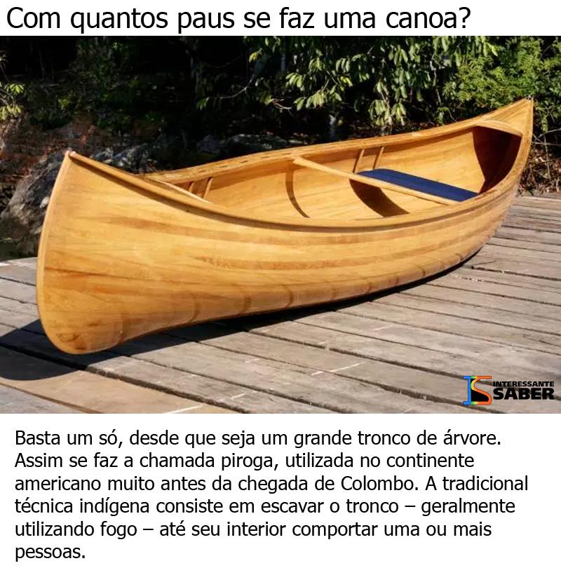 com quantos paus se faz uma canoa