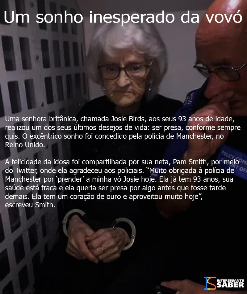 um pedido inesperado da idosa que queria ser presa